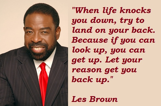 My Favorite Les Brown Quote