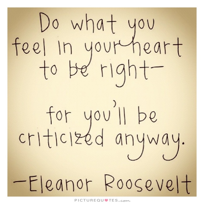 eleanor-roosevelt-Criticized anyway
